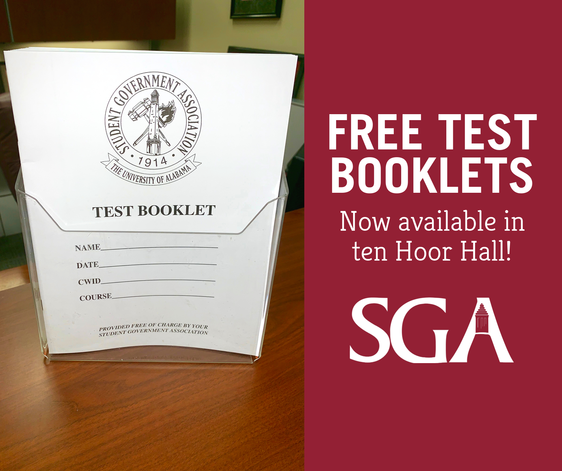 SGA is now providing free test booklets in ten Hoor Hall