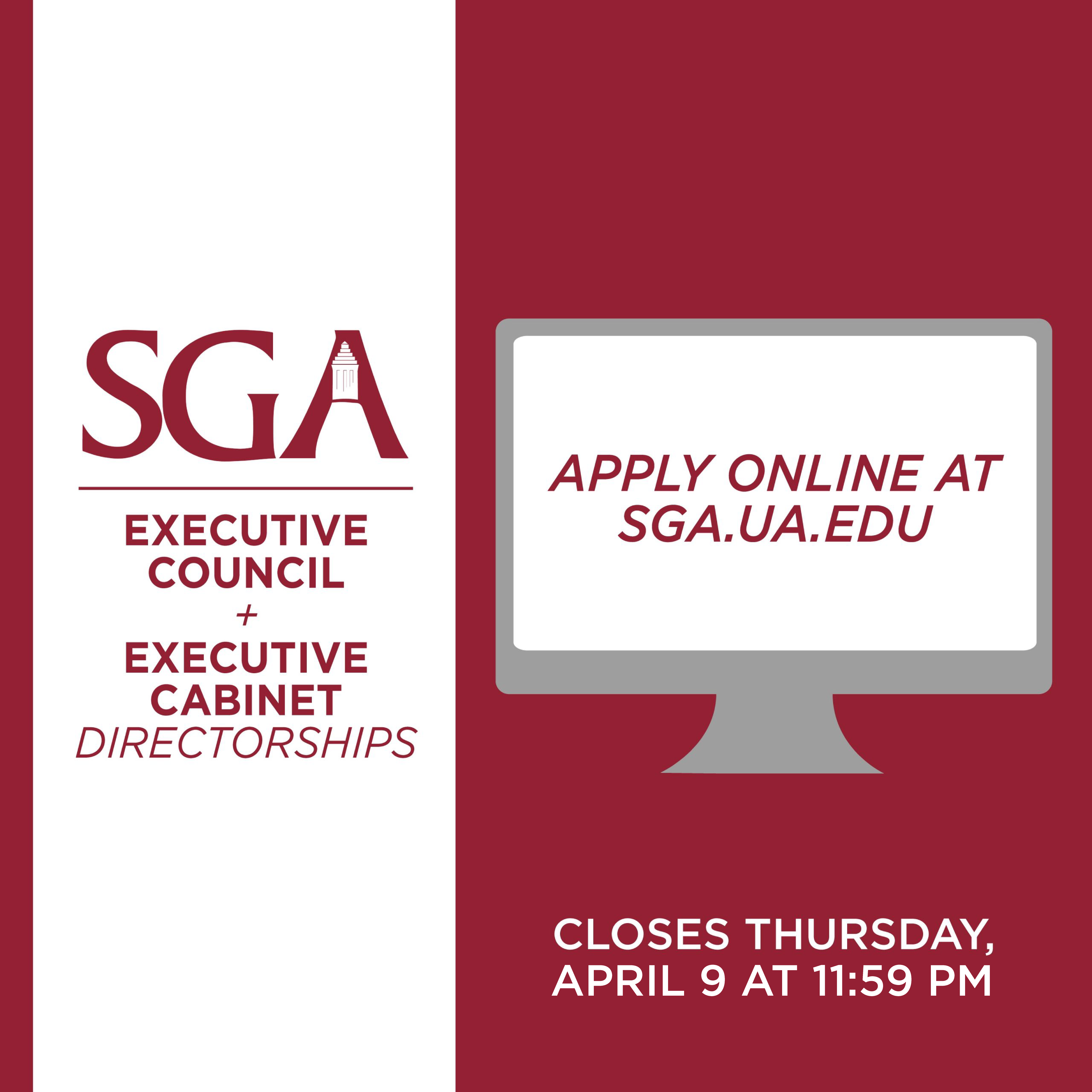 SGA Executive Council and Cabinet Directorships Application Apply here! Open until April 2nd at 11:59pm