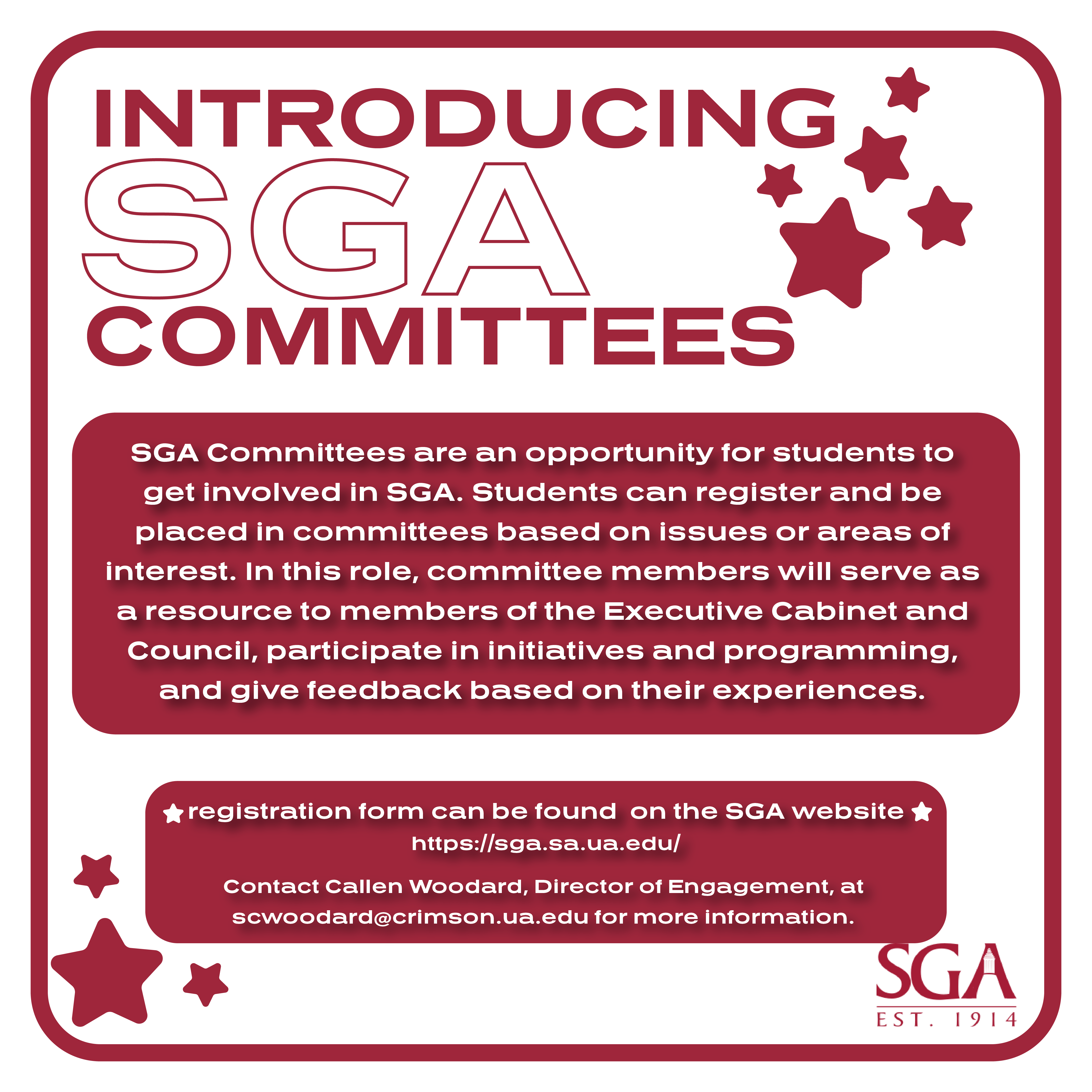 SGA Committees are an opportunity for students to get involved in SGA. Students can register and be placed in committees based on issues or areas of interest. In this role, committee members will serve as a resource to members of the Executive Cabinet and Council, participate in initiatives and programming, and give feedback based on their experience.
